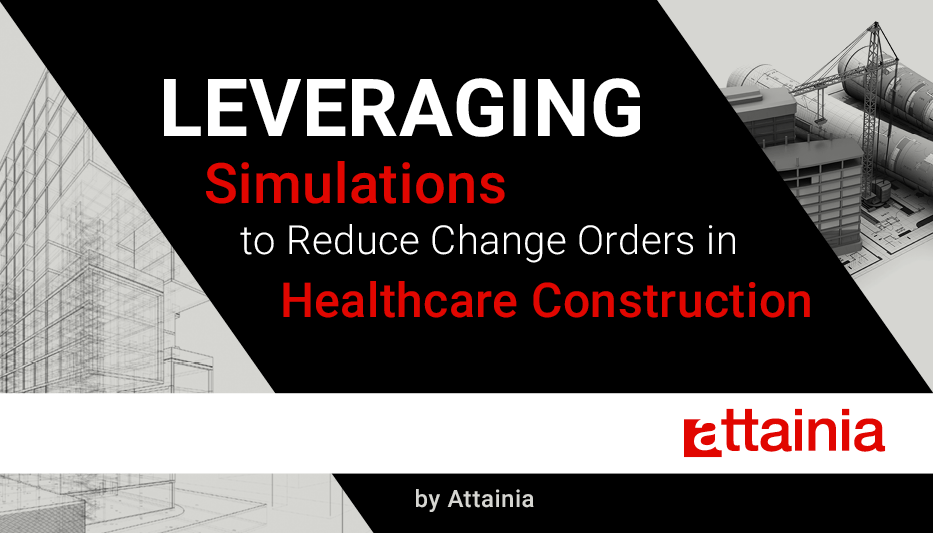 Reduce Change Orders in Healthcare Construction