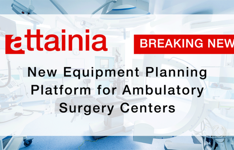 Attainia Launches New Ambulatory Surgery Centers Planning Platform