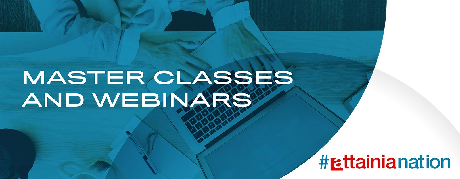 Master Classes and Webinars