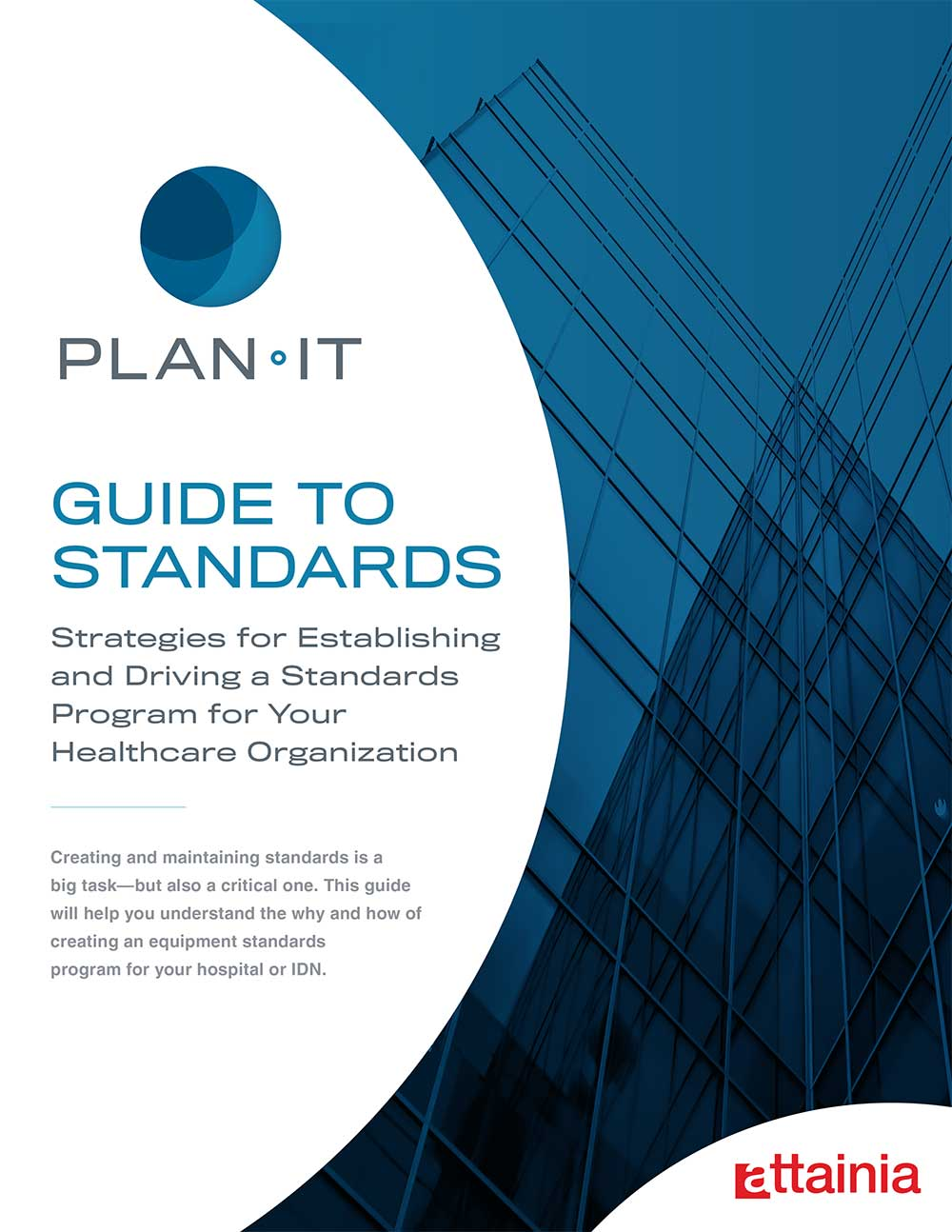 Strategies for Establishing and Driving a Standards Program for Your Healthcare Organization